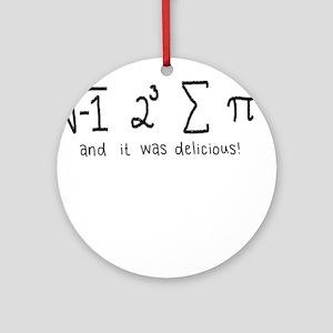 """i 8 sum pi"" (And it was delicious!) Ornament (Rou"
