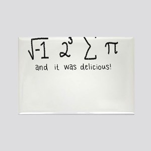"""""""i 8 sum pi"""" (And it was delicious!) Rectangle Mag"""