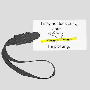 Beware: Plotting Writer Large Luggage Tag