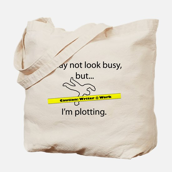 Beware: Plotting Writer Tote Bag