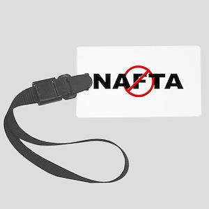 Anti / No NAFTA Large Luggage Tag