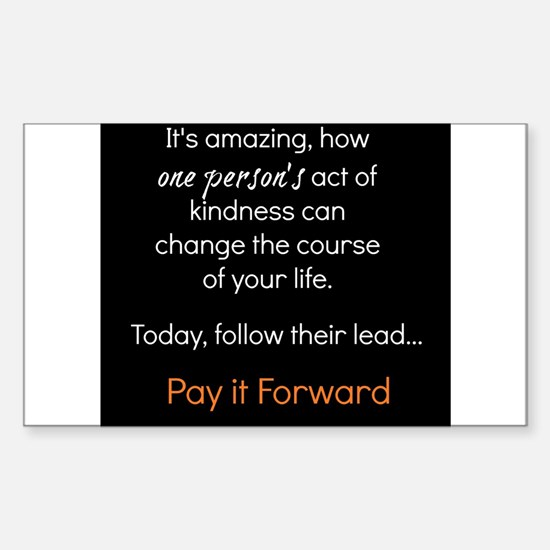 Pay It Forward Sticker Rectangle