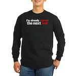 Against The Next War Long Sleeve Dark T-Shirt