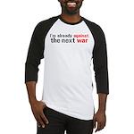 Against The Next War Baseball Jersey