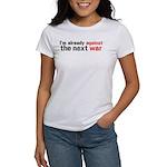 Against The Next War Women's T-Shirt