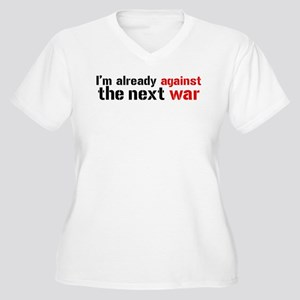 Against The Next War Women's Plus Size V-Neck T-Sh