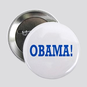 """Obama Exclamation 2.25"""" Button"""