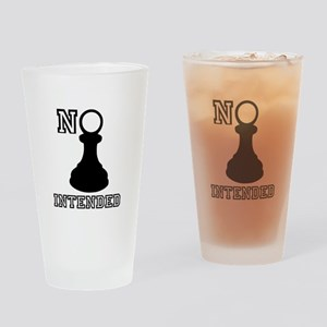 No Pawn Intended Drinking Glass