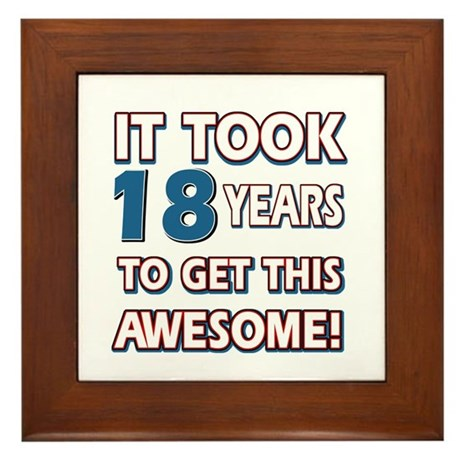 18 Year Old Birthday Gift Ideas Framed Tile By Swagteez