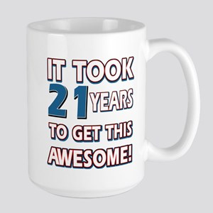 21 Year Old birthday gift ideas Large Mug