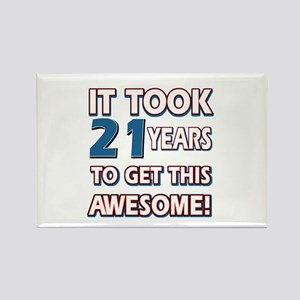 21 Year Old birthday gift ideas Rectangle Magnet