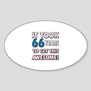 66 Year Old birthday gift ideas Sticker (Oval)