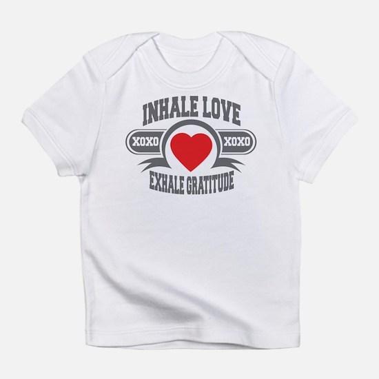 Inhale Love, Exhale Gratitude Infant T-Shirt