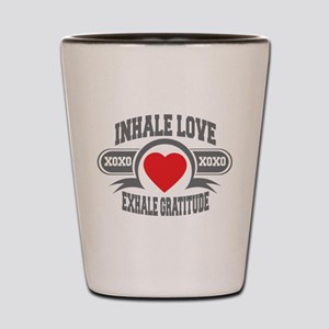 Inhale Love, Exhale Gratitude Shot Glass