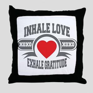 Inhale Love, Exhale Gratitude Throw Pillow