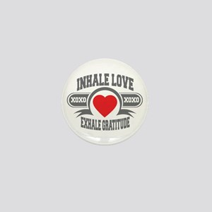 Inhale Love, Exhale Gratitude Mini Button