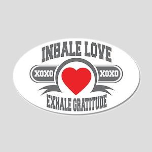 Inhale Love, Exhale Gratitude 20x12 Oval Wall Deca