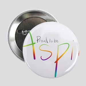 "Proud to be Aspie 2.25"" Button"
