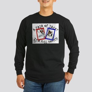 "Jack Russell Terrier ""PAIR OF JACKS"" Long Sleeve T"