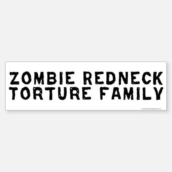 Zombie Redneck Torture Family Bumper Bumper Bumper Sticker