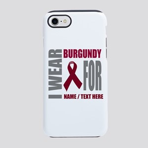 Burgundy Awareness Ribbon Cust iPhone 7 Tough Case