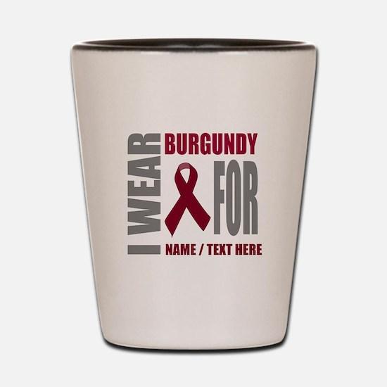 Burgundy Awareness Ribbon Customized Shot Glass