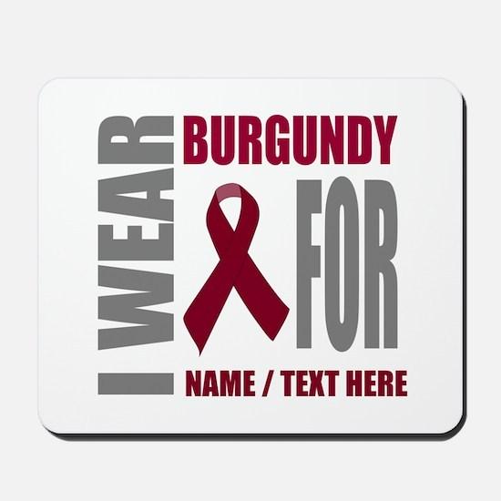Burgundy Awareness Ribbon Customized Mousepad