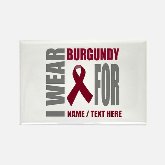 Burgundy Awareness Ribbon Customi Rectangle Magnet
