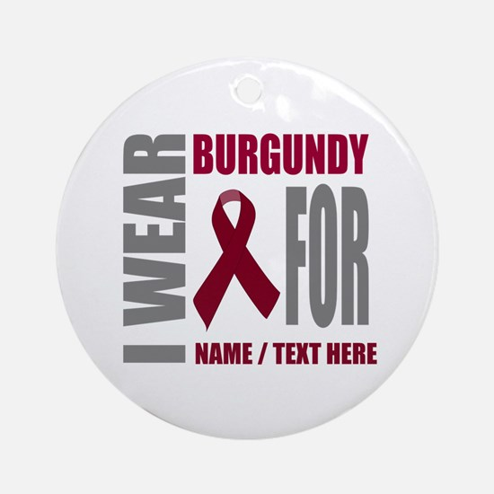 Burgundy Awareness Ribbon Customize Round Ornament