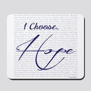 I Choose Hope Mousepad