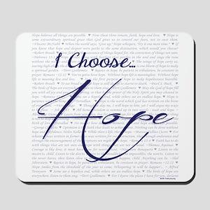 I Choose Hope Mousepad