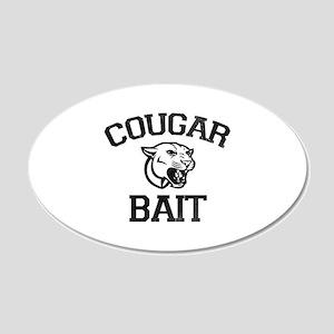 Cougar Bait 22x14 Oval Wall Peel