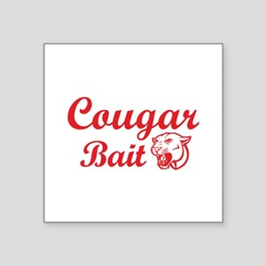 "Cougar Bait Square Sticker 3"" x 3"""