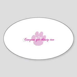Cougars get thirsty too Sticker (Oval)