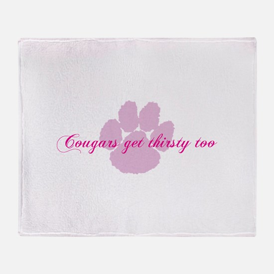 Cougars get thirsty too Throw Blanket
