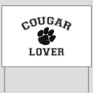Cougar lover Yard Sign
