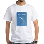 perfect speed is being there - handwritten White T