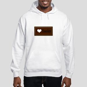 """I Love Chocolate"" Hooded Sweatshirt"