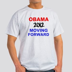 OBAMA MOVING FORWARD 2012 Light T-Shirt