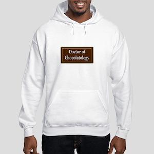 """""""Doctor of Chocolatology"""" Hooded Sweatshirt"""