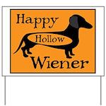 Happy Hollow Wiener Yard Sign
