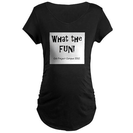 What The Fun! Maternity Dark T-Shirt