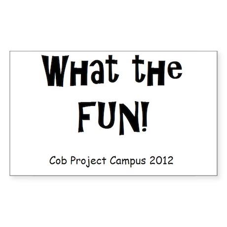 What Fun Sticker (Rectangle)