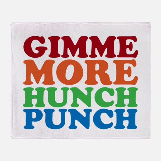 More Hunch Punch Throw Blanket
