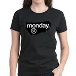 i don't like mondays Women's Dark T-Shirt