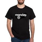 i don't like mondays Dark T-Shirt