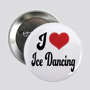 "I Love Dancing 2.25"" Button"
