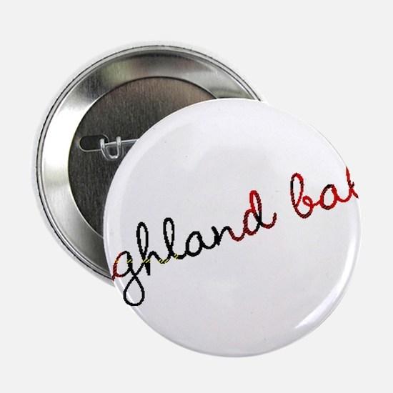 """Highland Babe 2.25"""" Button"""