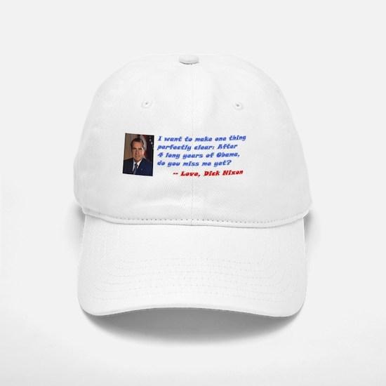 Miss Me Yet? - Richard Nixon Baseball Baseball Cap
