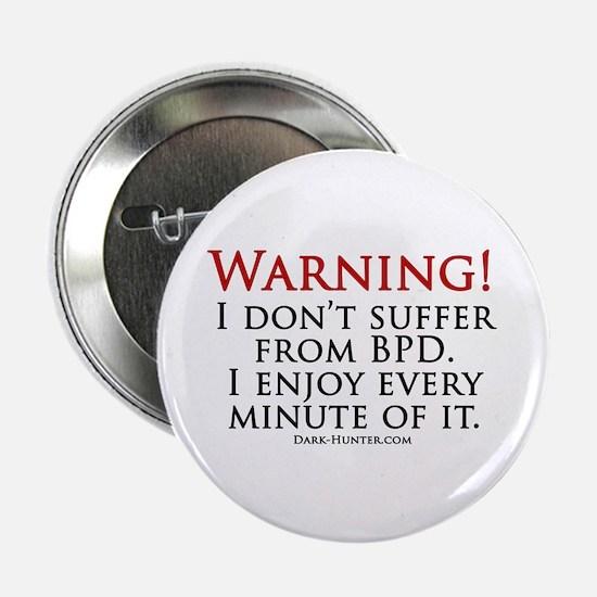 "Warning BPD 2.25"" Button"